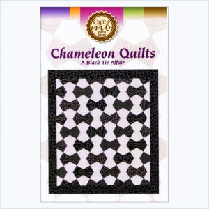 Chameleon Quilts, A Black Tie Affair Pattern