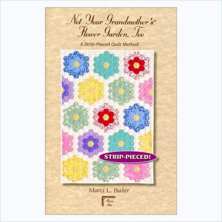 Not Your Grandmother's Flower Garden Too front cover